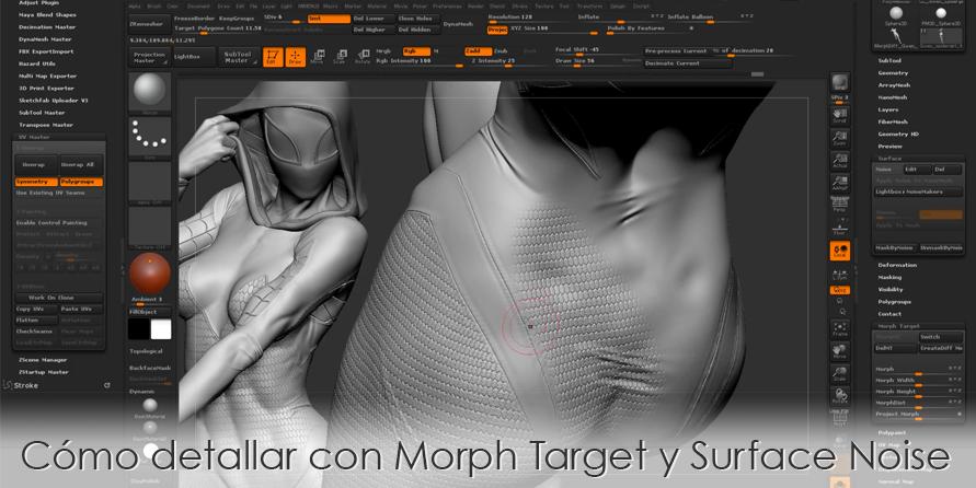 Cómo detallar con Morph Target y Surface Noise