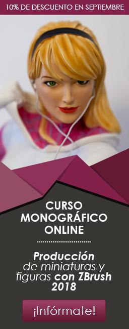 Curso Monográfico de producción de figuras y miniaturas con ZBrush 2018