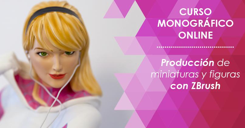 Curso de producción de miniaturas y figuras con ZBrush